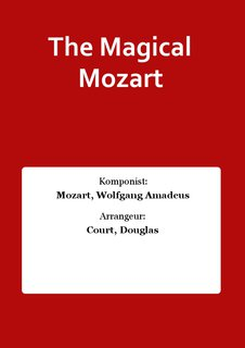 The Magical Mozart