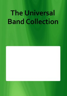 The Universal Band Collection