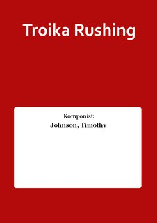 Troika Rushing
