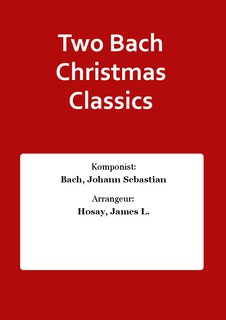 Two Bach Christmas Classics
