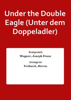 Under the Double Eagle (Unter dem Doppeladler)