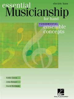 Ensemble Concepts for Band - Fundamental Level - Electric Bass