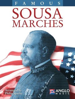 Famous Sousa Marches (Bb Bass Clarinet) - Bb Bass Clarinet