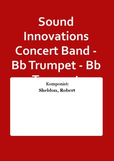 Sound Innovations Concert Band - Bb Trumpet - Bb Trumpet