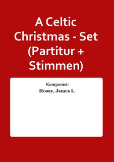 A Celtic Christmas - Set (Partitur + Stimmen)