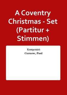 A Coventry Christmas - Set (Partitur + Stimmen)
