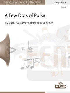 A Few Dots of Polka - Set (Partitur + Stimmen)