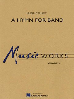 A Hymn for Band - Partitur