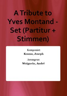 A Tribute to Yves Montand - Set (Partitur + Stimmen)