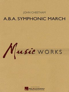 A.B.A. Symphonic March - Partitur
