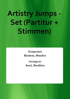 Artistry Jumps - Set (Partitur + Stimmen)