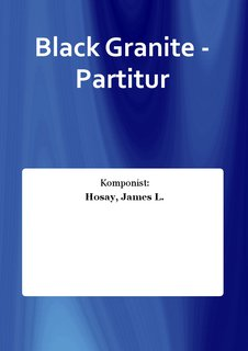 Black Granite - Partitur