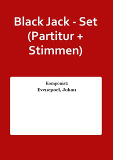 Black Jack - Set (Partitur + Stimmen)