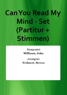Can You Read My Mind - Set (Partitur + Stimmen)