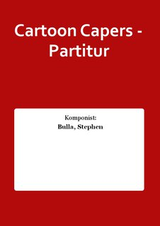 Cartoon Capers - Partitur