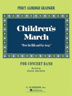 Childrens March (Over the Hills and Far Away) - Set (Partitur + Stimmen)
