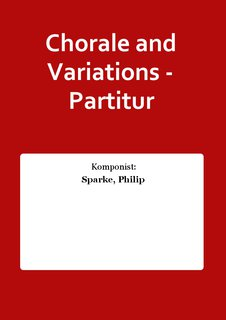 Chorale and Variations - Partitur