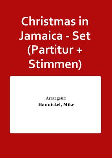 Christmas in Jamaica - Set (Partitur + Stimmen)