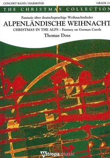 Christmas in the Alps - Alpenl�ndische Weihnacht - Set (Partitur + Stimmen)