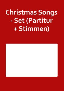 Christmas Songs - Set (Partitur + Stimmen)