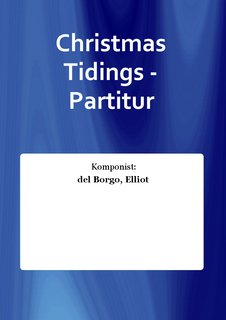 Christmas Tidings - Partitur