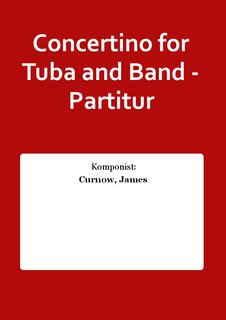 Concertino for Tuba and Band - Partitur