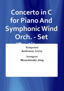 Concerto in C for Piano And Symphonic Wind Orch. - Set (Partitur + Stimmen)