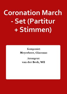Coronation March - Set (Partitur + Stimmen)