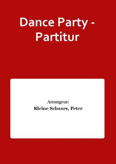 Dance Party - Partitur