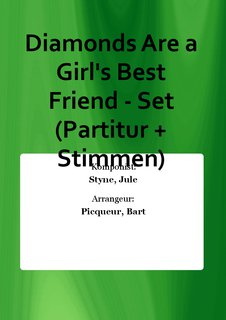 Diamonds Are a Girls Best Friend - Set (Partitur + Stimmen)