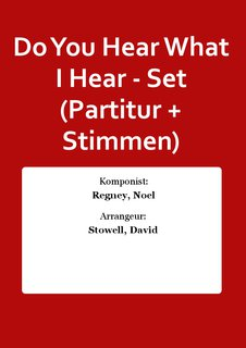Do You Hear What I Hear - Set (Partitur + Stimmen)