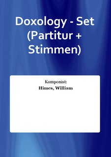 Doxology - Set (Partitur + Stimmen)