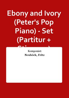 Ebony and Ivory (Peters Pop Piano) - Set (Partitur + Stimmen)