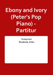 Ebony and Ivory (Peters Pop Piano) - Partitur