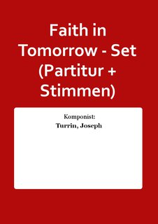 Faith in Tomorrow - Set (Partitur + Stimmen)