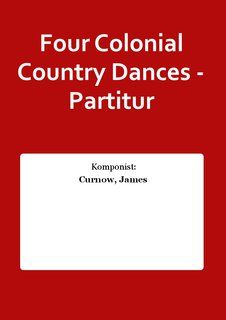 Four Colonial Country Dances - Partitur