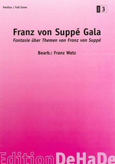 Franz von Suppé Gala - Partitur