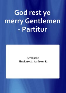 God rest ye merry Gentlemen - Partitur