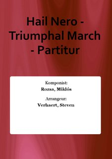 Hail Nero - Triumphal March - Partitur