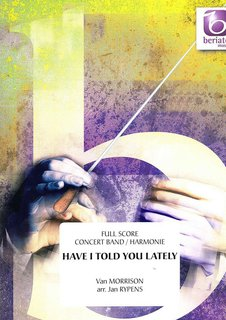 Have I Told You Lately - Partitur