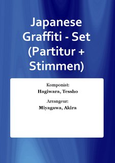 Japanese Graffiti - Set (Partitur + Stimmen)