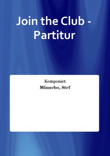 Join the Club - Partitur