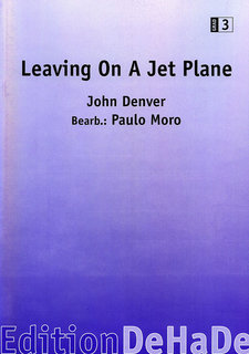 Leaving on a Jet Plane - Direktion
