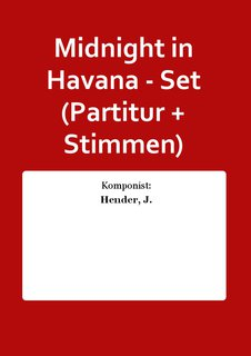 Midnight in Havana - Set (Partitur + Stimmen)