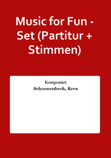 Music for Fun - Set (Partitur + Stimmen)