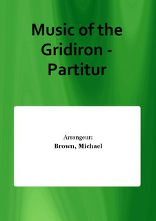 Music of the Gridiron - Partitur