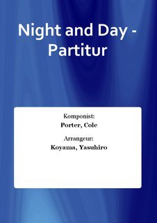 Night and Day - Partitur