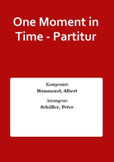 One Moment in Time - Partitur