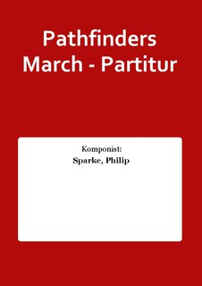 Pathfinders March - Partitur