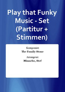 Play that Funky Music - Set (Partitur + Stimmen)